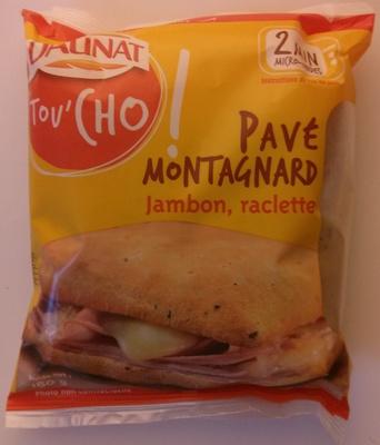 Pavé montagnard jambon, raclette